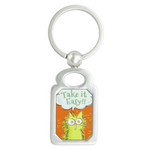 Meow!Take it Easy! Keychains